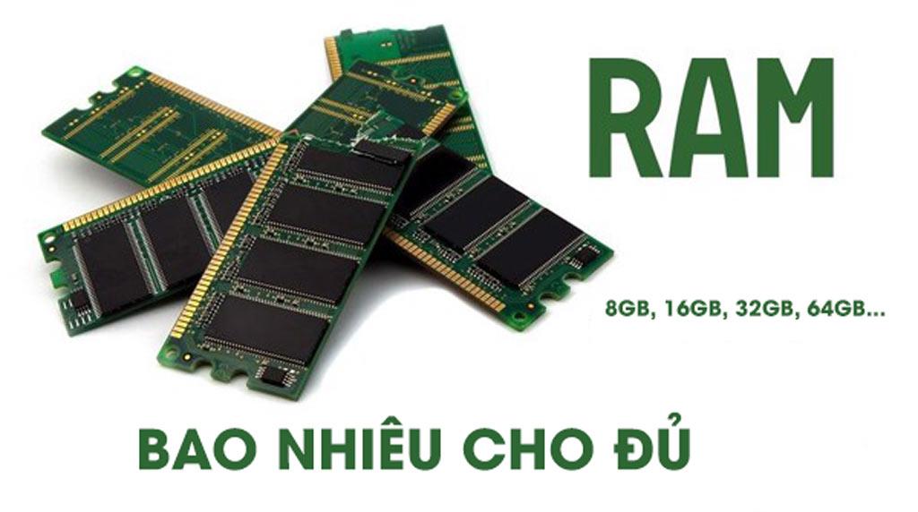 Ram laptop đồ họa bao nhiêu cho đủ
